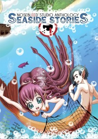 Nosebleed Studio Anthology - Seaside Stories