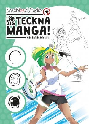 Nosebleed Studio lär dig teckna manga - Karaktärsdesign