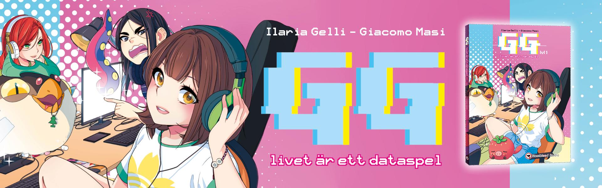 GG - livet är ett dataspel